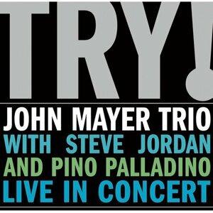 John Mayer Trio - TRY!