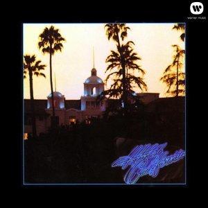 因為你聽過 Hotel California - Eagles 2013 Remaster