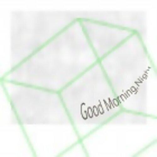 [Good Morning,Night]