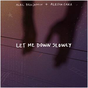 因為你聽過 Let Me Down Slowly (feat. Alessia Cara)