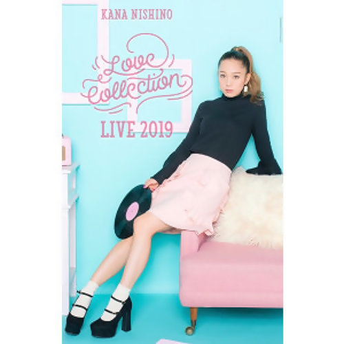 西野加奈 Love Collection Live 2019