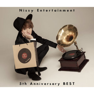 Nissy(西島隆弘) - Nissy Entertainment 5th Anniversary BEST