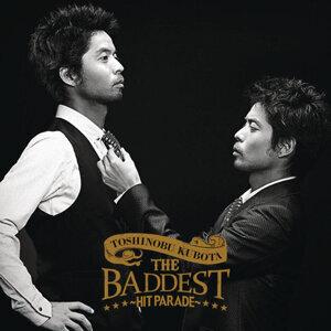 久保田利伸(Toshinobu Kubota) - The Baddest Hit Parade