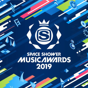 SPACE SHOWER MUSIC AWARDS 2019 -2