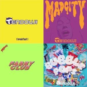TENDOUJI の10曲