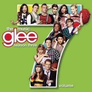 Glee: The Music (歡樂合唱團) - Glee: The Music, Volume 7 (第七輯 電視原聲帶)