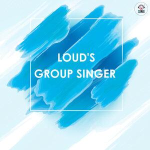 LOUD'S GROUP SINGER