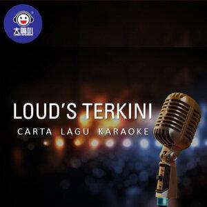 LOUD'S Terkini