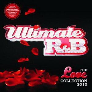 Ultimate R&B - Ultimate R&B Love 2010 - Digital Only