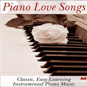 Piano Love Songs (白鋼琴之戀) 歷年精選鋼琴
