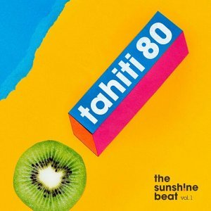 溫暖愜意的歡快節奏:Tahiti 80