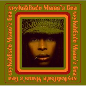 Erykah Badu (艾莉卡芭朵) - Mama's Gun