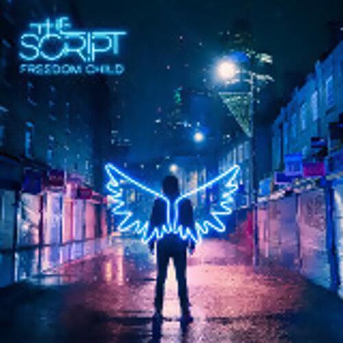 The Script - Freedom Child (搖滾赤子心)