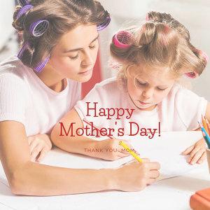 給所有偉大的媽媽,母親節快樂!