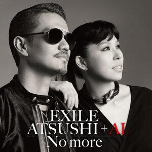 放浪兄弟 ATSUSHI + AI - No more