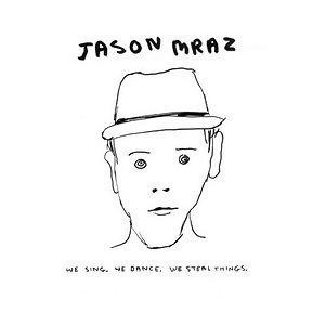 你怎麼能不愛Jason Mraz這個超級正能量的創作歌手!