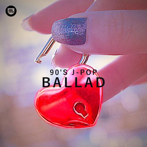 90's J-POP BALLAD