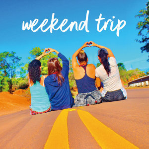 weekend trip!女子旅!週末の日帰り旅行BGMにオススメのプレイリスト!