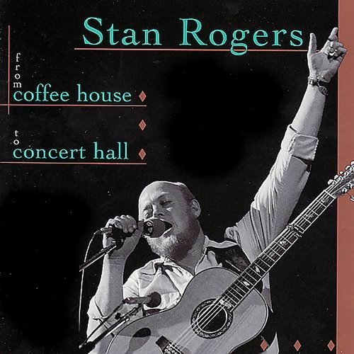 Stan Rogers - Take it from day to day
