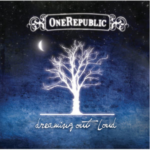 OneRepublic - Dreaming Out Loud - Deluxe