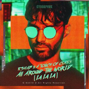 … All Around The World (La La La)