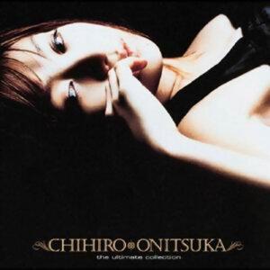鬼束千尋 (Chihiro Onitsuka) - The Ultimate Collection