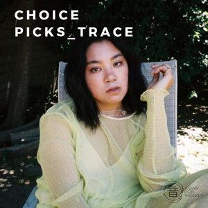 Choice Picks_TRACE