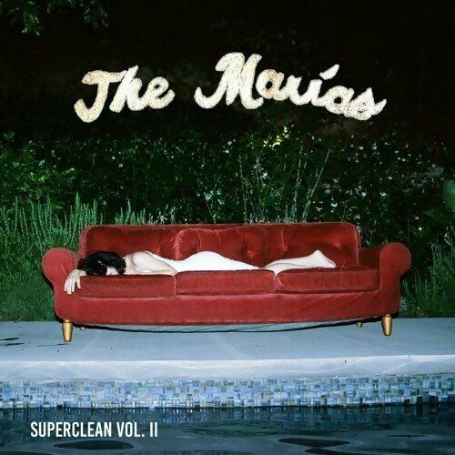 The Marías - Superclean, Vol. II