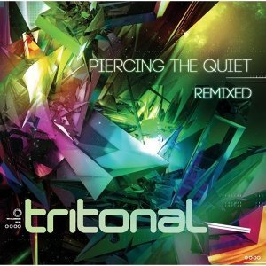 Tritonal (崔坦諾雙人組) - Piercing The Quiet:Remixed (穿越寂靜)