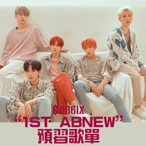 """AB6IX """"1ST ABNEW"""" in HK 預習歌單"""