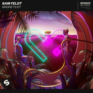 Sam Feldt, Sophie Simmons - Magnets EP
