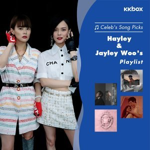 Hayley & Jayley Woo's Song Picks