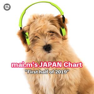 "mai.m's JAPAN Chart ""First half of 2019"""