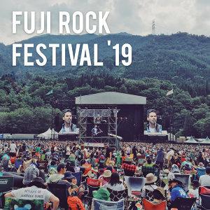 Fuji Rock 2019 演出名單精選
