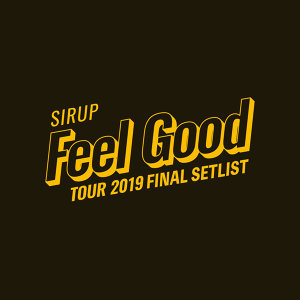 SIRUP「FEEL GOOD」セトリ