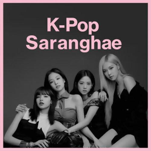 K-Pop Saranghae