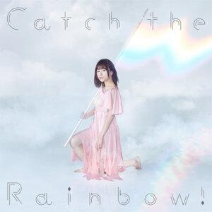 水瀨祈 - Catch The Rainbow!