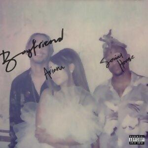 Ariana Grande, Social House - boyfriend