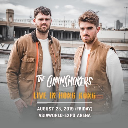 「The Chainsmokers World War Joy Live in Hong Kong」演唱會預習歌單