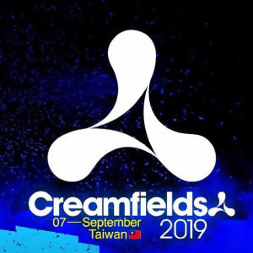 Creamfields Taiwan 2019   Official Playlist