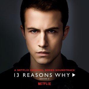 「漢娜的遺言」 第三季 13 Reasons Why 完整原聲帶