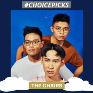 Choice Picks_The Chairs 椅子樂團 (Lemonade Playlist)