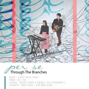 per se 「Through The Branches 音樂會」歌單