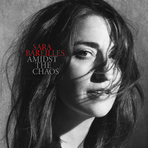 Sara Bareilles (莎拉芭瑞黎絲) - Amidst the Chaos