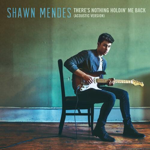 因為你聽過 There's Nothing Holdin' Me Back - Acoustic