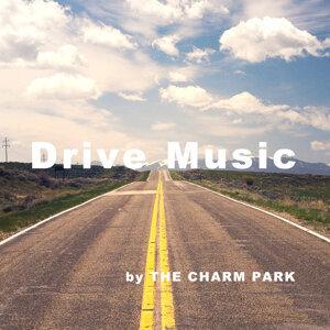 【THE CHARM PARK】Drive Music -昼-