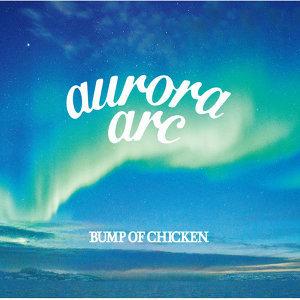BUMP OF CHICKEN TOUR 2019 aurora arc