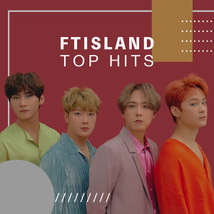 FTISLAND TOP HITS