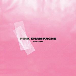 因為你聽過 Pink Champagne