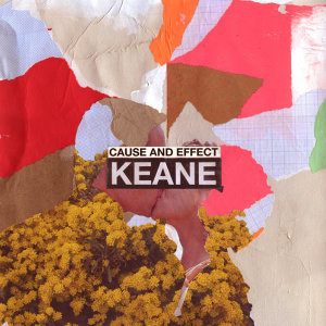 Keane (基音樂團) - Cause And Effect - Deluxe